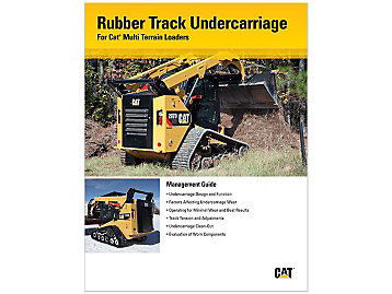 Multi Terrain Loader Undercarriage Guidelines