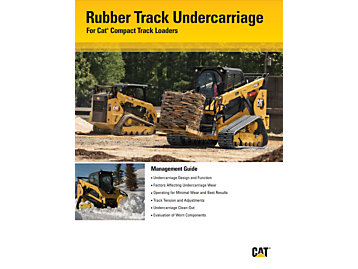 Compact Track Loader Undercarriage Guidelines