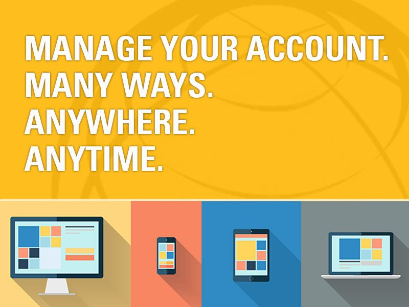 Manage your Account Online!