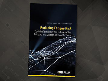How to Reduce Fatigue Risk White Paper by Caterpillar Safety Services