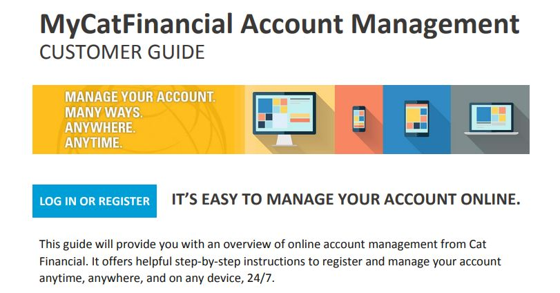 This step-by-step user guide will help you register and navigate your MyCatFinancial account。