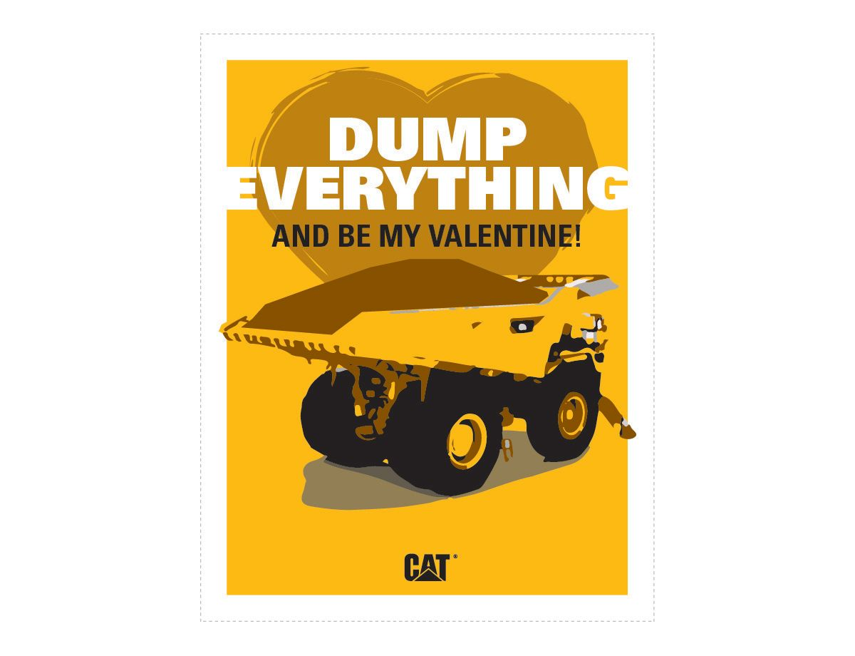 <a href='http://s7d2.scene7.com/is/image/Caterpillar/CM20180205-22847-05567'>Download Dump Everything and Be My Valentine </a>