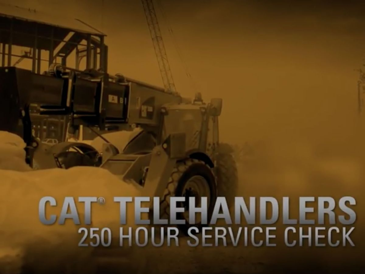 Cat® Telehandler 250 Hour Service Check