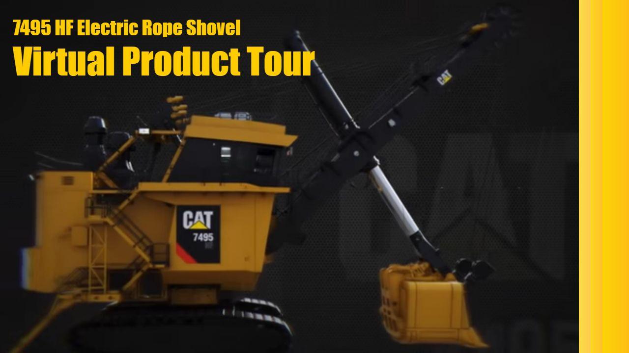 Cat® 7495 HF Virtual Product Tour