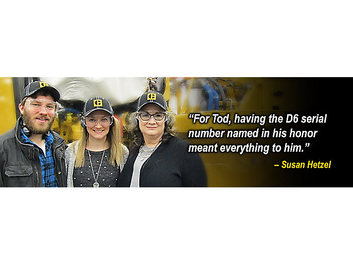 "Hetzel Family - ""For Tod, having the D6 serial number named in his honor meant everything to him."" - Susan Hetzel"