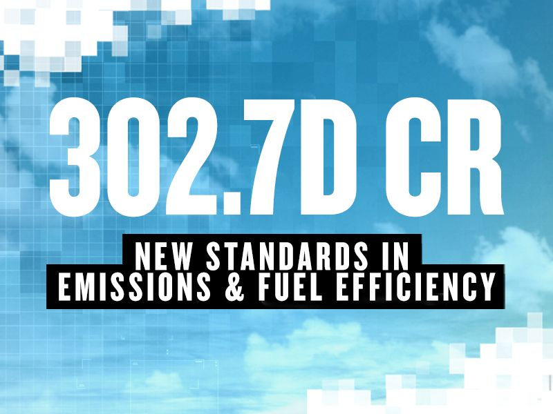 New Standards in Emissions & Fuel Efficiency | 302.7D CR