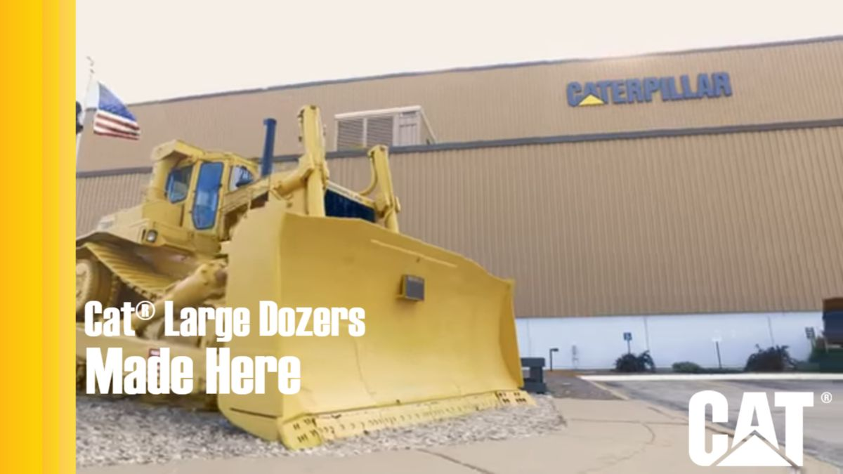 Cat® Large Dozers - Made Here