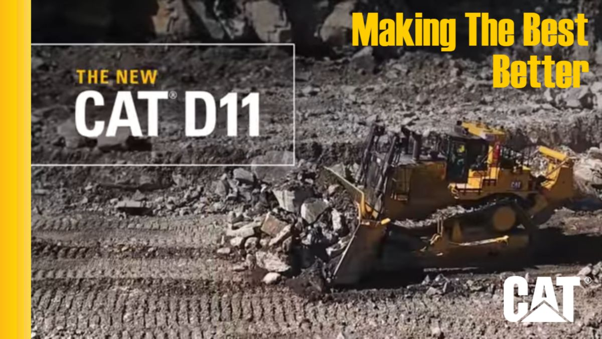 The New Cat® D11 Dozer - Making The Best Better