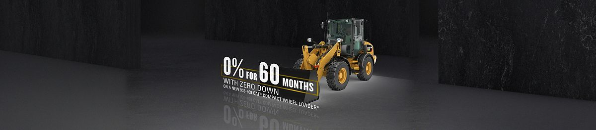 0% For 60 Months With Zero Down On A New 903-908 Cat Compact Wheel Loader