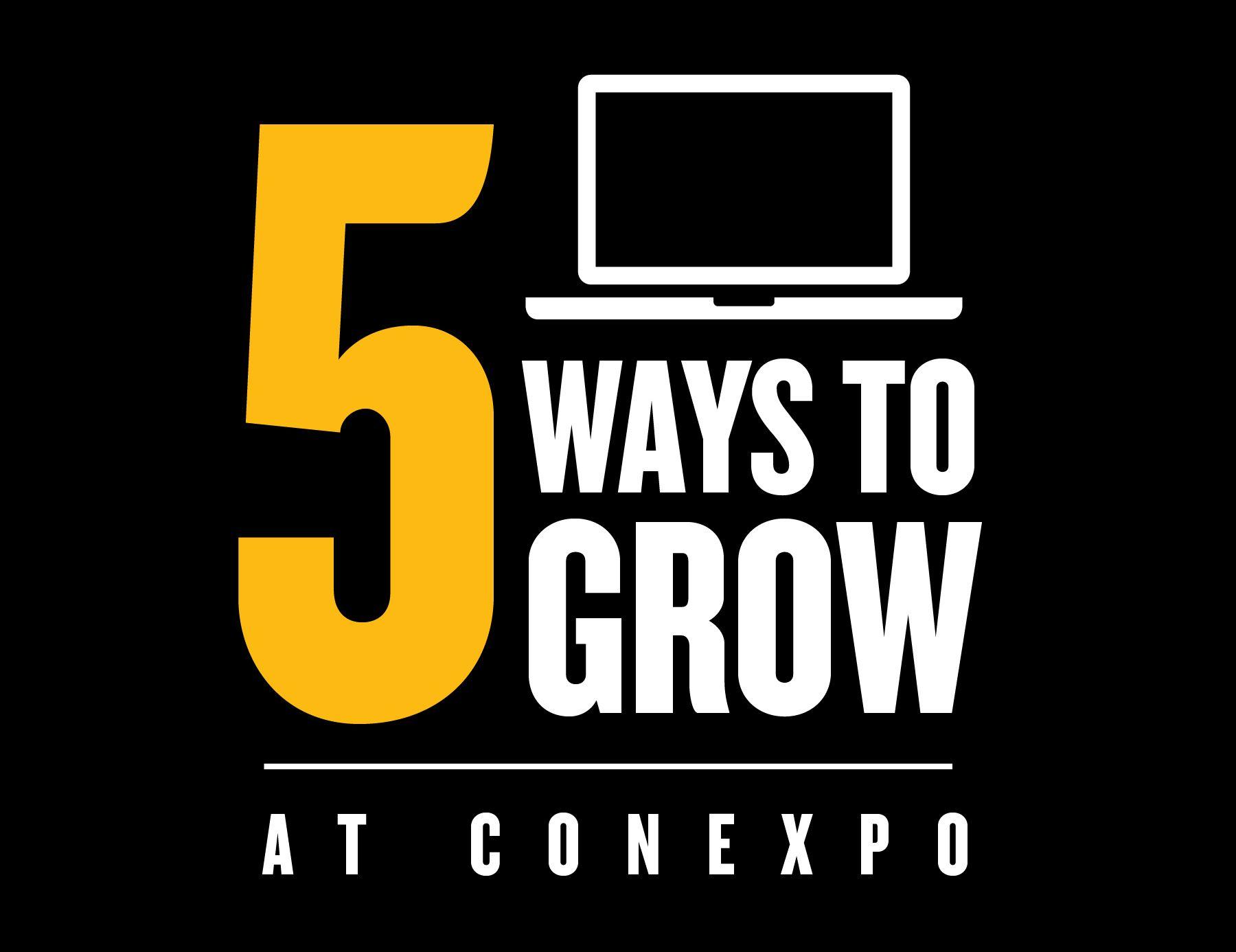 5 Ways to Grow at Conexpo
