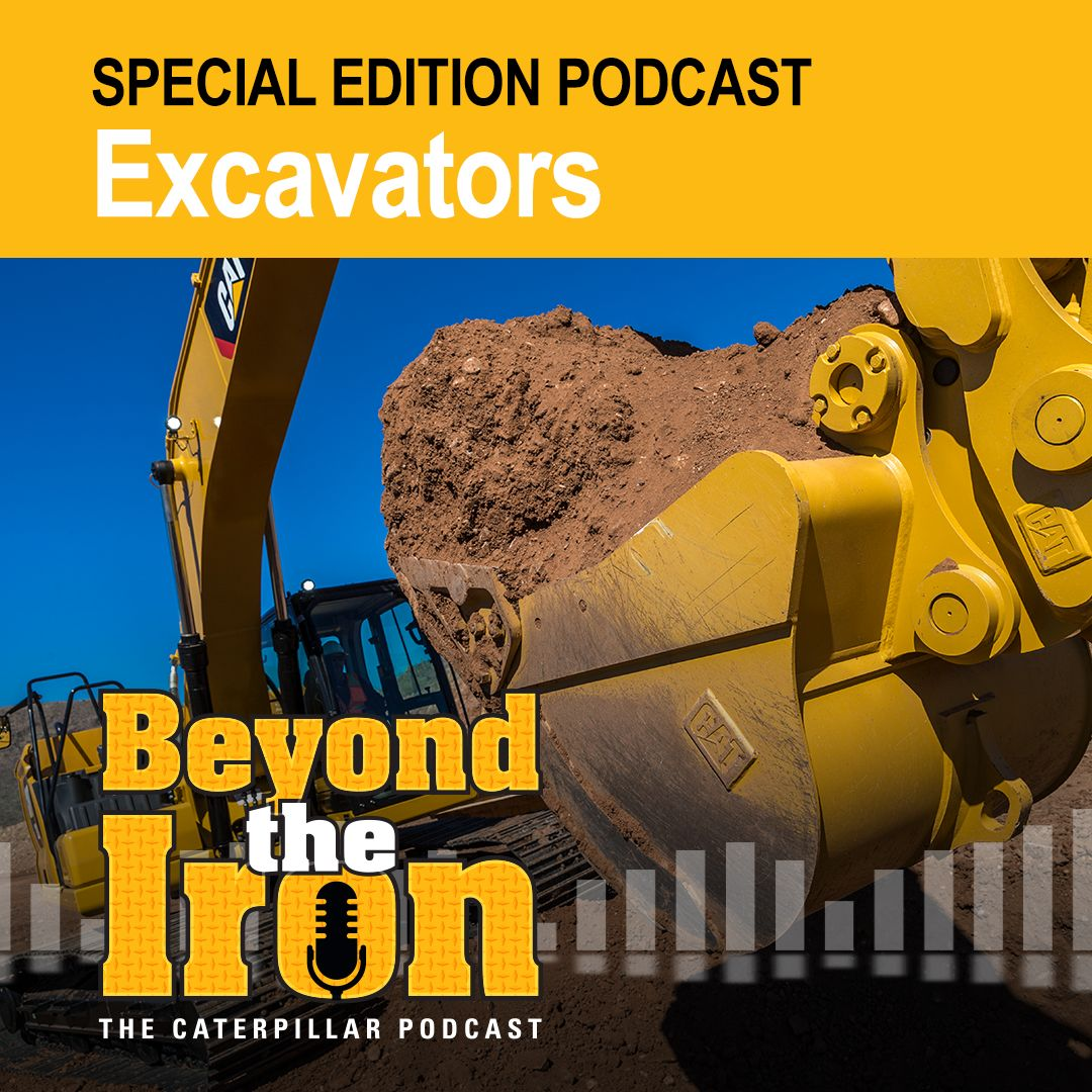 Special Edition Podcast: Excavators