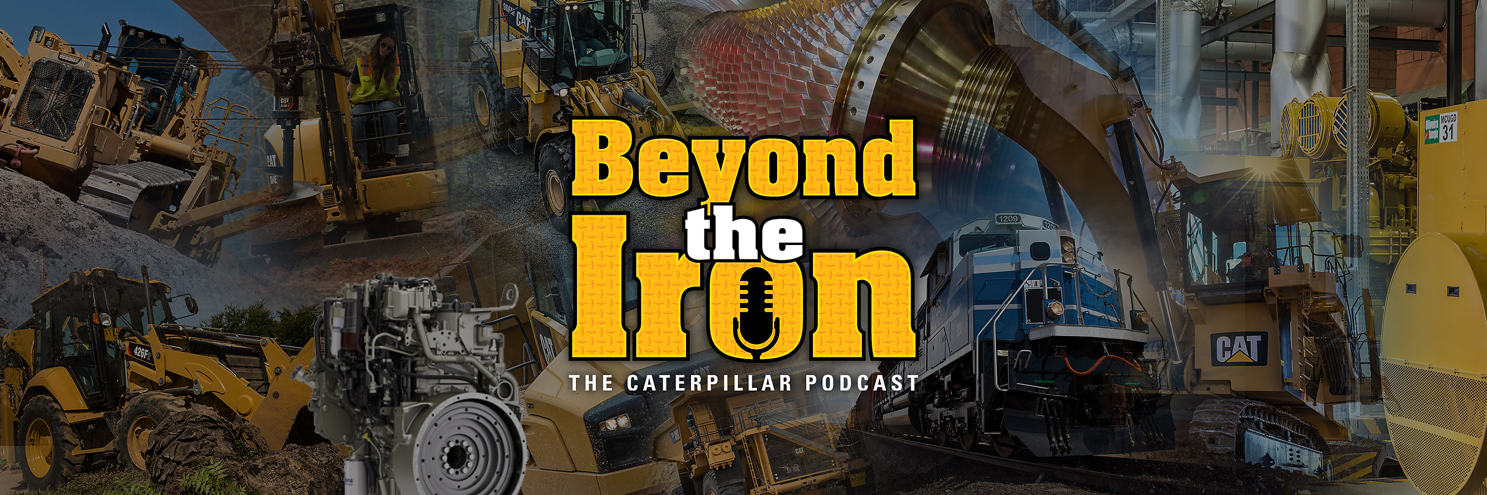 Beyond the Iron: The Caterpillar Podcast