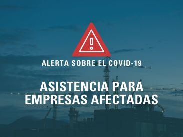 Alerta sobre el COVID-19: Asistencia para empresas afectadas
