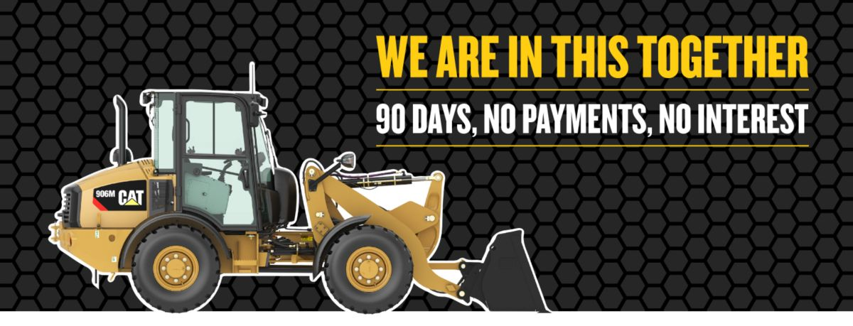 Compact Wheel  Loader - We Are In This Together - 90 Days, No Payments, No Interest