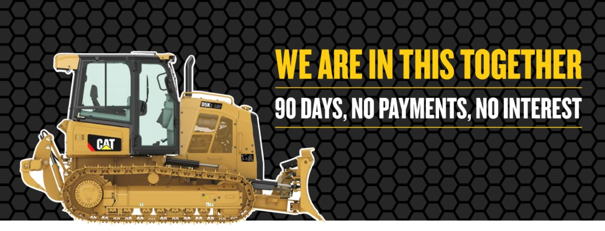 Small Dozer - We Are In This Together - 90 Days, No Payments, No Interest