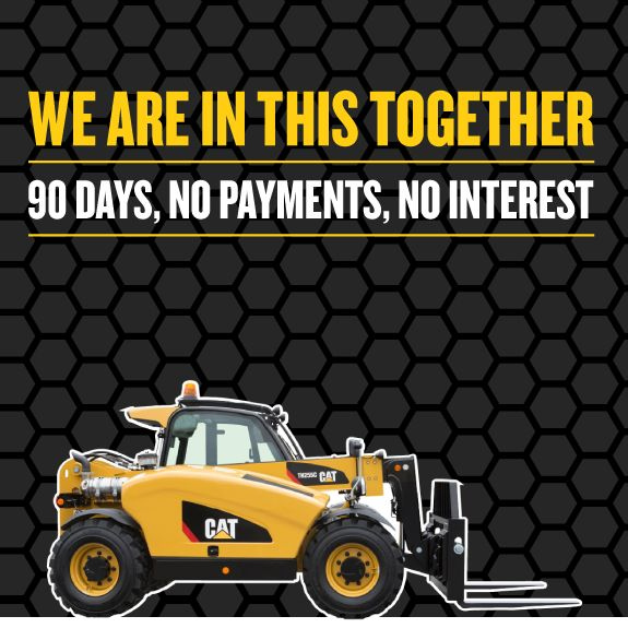 Telehandler - We Are In This Together - 90 Days, No Payments, No Interest