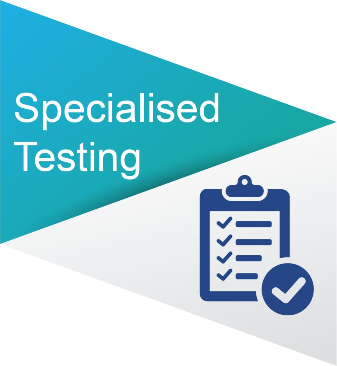 Specialised testing