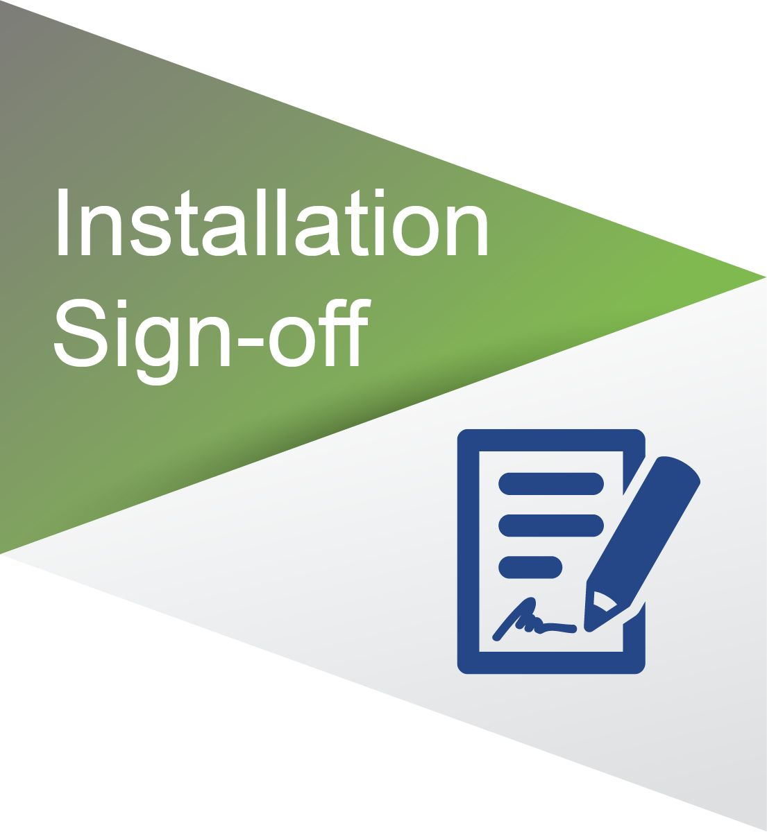 Installation sign-off