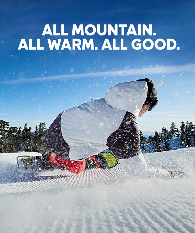 All Mountain. All Warm. All Good. Snowboarding carving on corduroy.