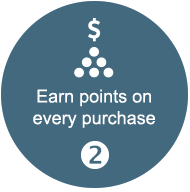 Number two. Earn points on every purchase.