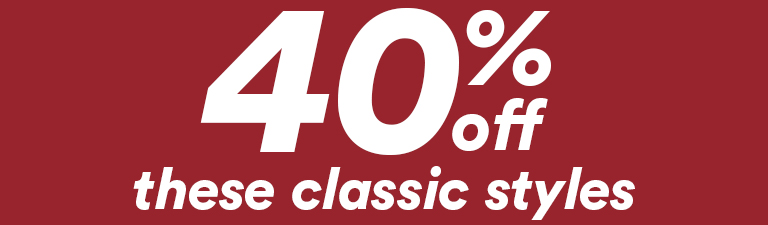 40% off these classic styles