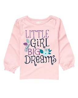 Little Girl Big Dreams Top