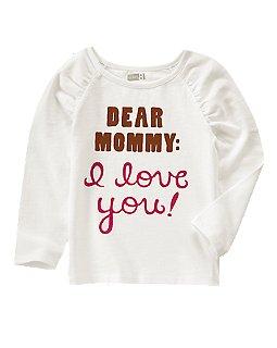 Dear Mommy: I Love You Tee