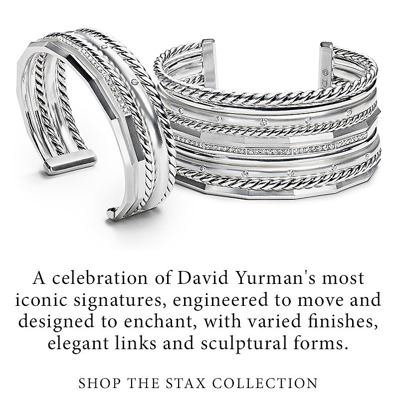 Shop the Stax collection. A celebration of David Yurman's most iconic signatures, engineered to move and designed to enchant, with varied finishes, elegant links and sculptural forms. Shop the Stax Collection.
