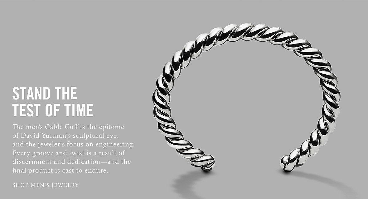 Stand the Test of Time. The Cable Cuff is the epitome of David Yurman's sculptural eye, and the jeweler's focus on engineering. Every groove and twist is a result of discernment and dedication—and the final product is cast to endure.