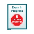Exam In Progress, Do Not Disturb sign (Small)