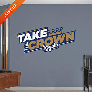 Kansas City Royals Take The Crown Fathead Wall Decal