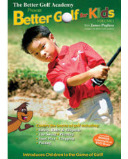 Better Golf For Kids Volume 1 DVD