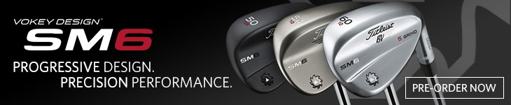 Titleist Vokey Design SM6 - Pre-Order Now!