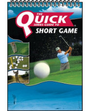 Quick Short Game