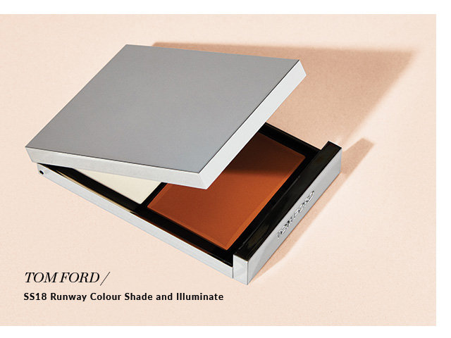 TOM FORD SS18 Runway Colour Shade and Illuminate. $95. Exclusively at Holt Renfrew. SHOP NOW