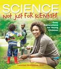 Science: Not Just for Scientists!