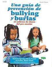 Una gu�a de prevenci�n de bullying y burlas