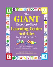The GIANT Encyclopedia Of Learning Center Activities For Children 3 to 6