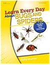 Learn Every Day About Bugs and Spiders - eBook