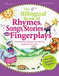 The Bilingual Book of Rhymes, Songs, Stories, and Fingerplays