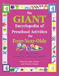GIANT Encyclopedia of Preschool Activities for 4-Year-Olds