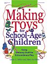 Making Toys for School-Age Children