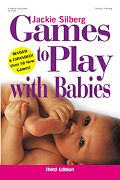 Games to Play With Babies- Third Edition