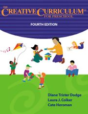 The Creative Curriculum for Preschool, Fourth Edition
