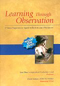Learning Through Observation DVD