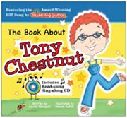 The Book About Tony Chestnut