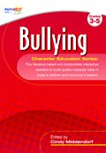 AlphaBest Character Education Curriculum: Bullying