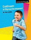 Continuum of Physical Development