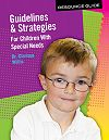 Guidelines & Strategies for Children With Special Needs