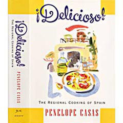 Delicioso - The Regional Cooking of Spain